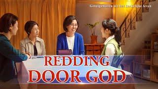 Ervaringen en getuigenissen van christenen 'Redding door God' (Nederlandse Ondertitels)