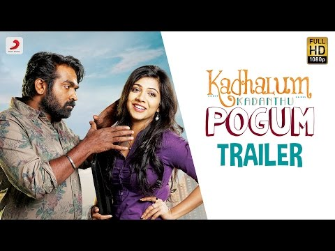 Kadhalum Kadanthu Pogum Official Trailer |...