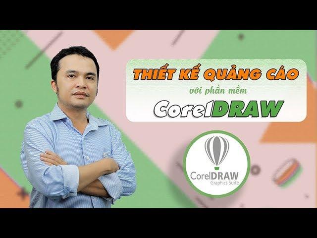Thiết kế quảng cáo với phần mềm  CorelDRAW_Nguyễn Đức Minh