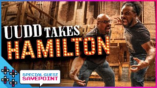 UUDD takes HAMILTON with James Monroe Iglehart! - Special Guest Savepoint