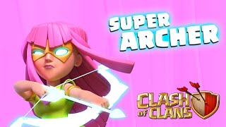 SUPER ARCHER Available Now! (Clash of Clans)