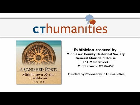 A Vanished Port: Middletown & the Caribbean, 1750-1824