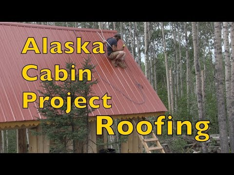 Alaskan Log Cabin Project......roofing the cabin !