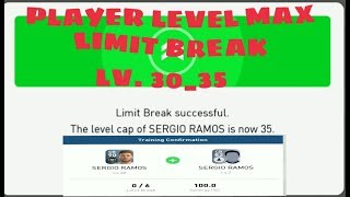 HOW TO LEVEL MAX PLAYER || LIMIT BREAK PES 2018  ANDROID