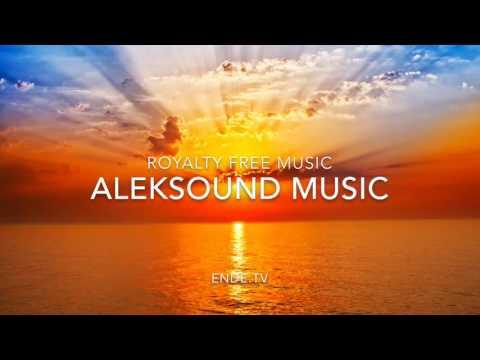 Sunrise Imagefilm by AlekSound (ENDE.TV Gemafreie Musik).