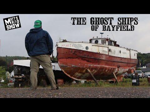 Ghost Ships of Bayfield - Matt's Rad Show