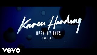 Karen Harding - Open My Eyes - The Writers Block Remix  Audio
