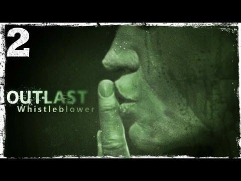 Смотреть прохождение игры [PS4] Outlast Whistleblower DLC. #2: Каннибал и его пила.