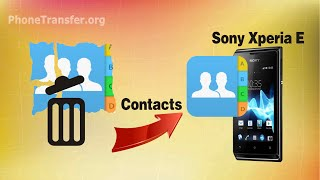 [Sony Xperia E Recovery]: How to Recover Deleted or Lost Contacts on Xperia E?