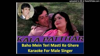 BAHO MEIN TERI KARAOKE FOR MALE SINGER