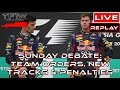 LIVE Sunday Debate: Possible New Tracks vs Old, Team Orders and Engine Penalties