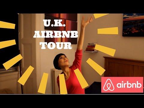 U.K. AIRBNB TOUR & TIPS