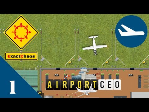 Airport CEO First Look 1 - Starting our first airport