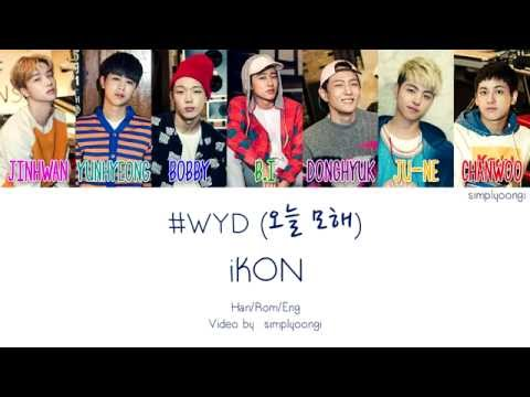 IKON [아이콘] - #WYD [오늘 모해] (Color Coded Lyrics | Han/Rom/Eng)