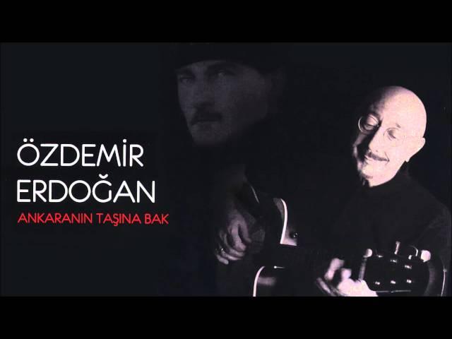 ozdemir-erdogan-ankara-nin-tasina-bak-ozdemir-erdogan-muzik