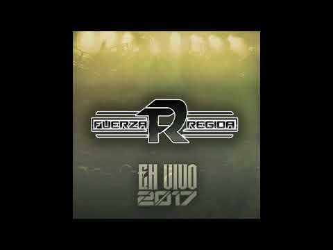 Sergio El Americano - Fuerza Regida (En Vivo 2017)