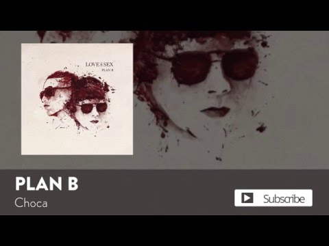 Plan B - Choca [Official Audio]