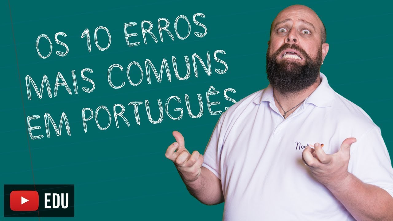 Download Os 10 erros mais comuns na Língua Portuguesa [Prof. Noslen]