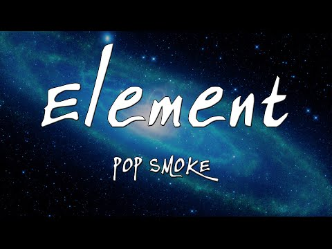 POP SMOKE - Element (Lyric)