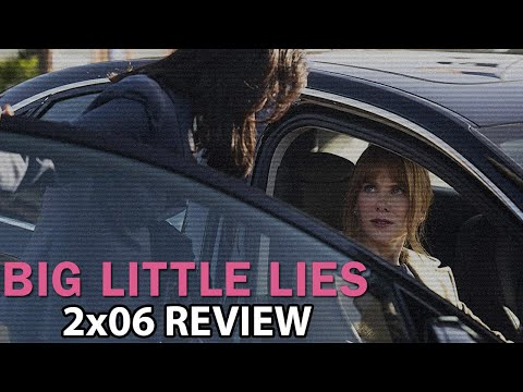 Big Little Lies Season 2 Episode 6 'The Bad Mother' Review/Discussion