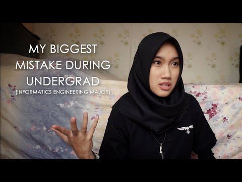 My Biggest Mistake During Undergrad (Informatics Engineering Major)