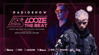 GET LOOZE Presents: Looze The Beat Ep.24: GET LOOZE ft. STYLINE