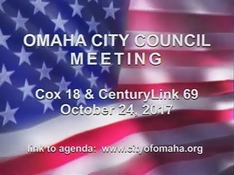 Omaha Nebraska City Council Meeting, October 24, 2017