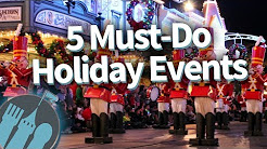 5 MUST-DO Disney World Holiday Events!