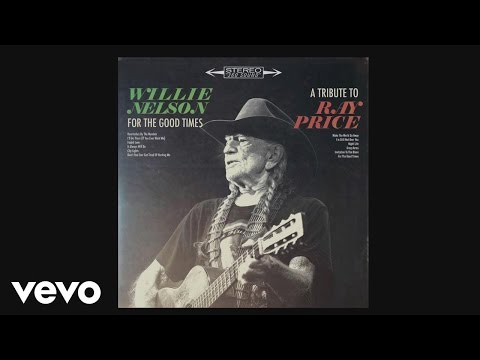 Willie Nelson - The Making of For the Good Times: A Tribute to Ray Price