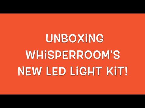 Unboxing WhisperRoom's LED Light Kit.