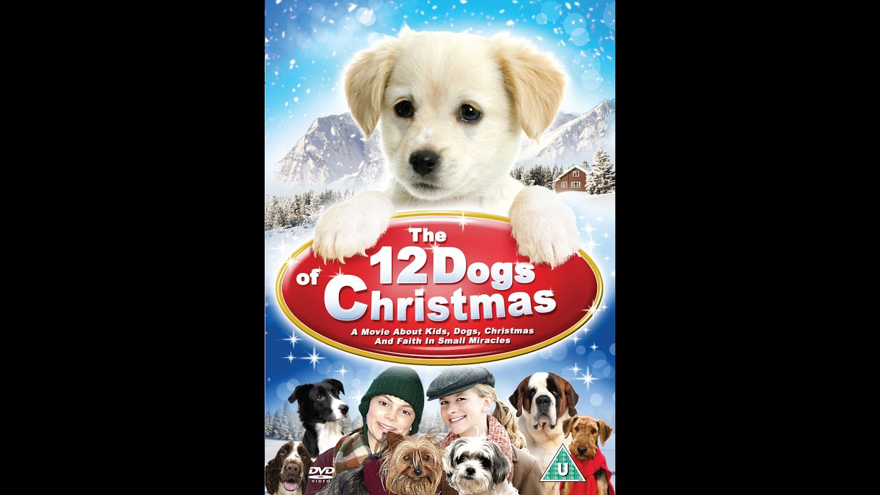 12 Dogs Of Christmas.12 Dogs Of Christmas Official Trailer 2012