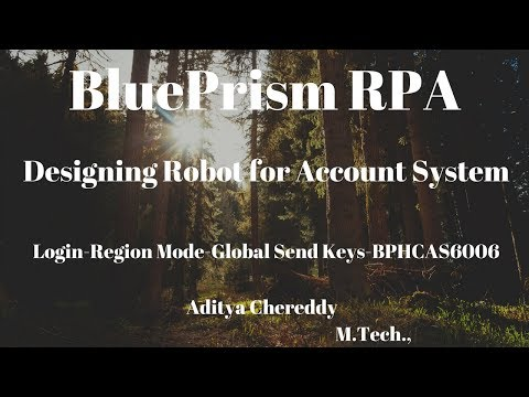 BluePrism RPA-Design a Robot-Region Mode-Login-Global Send Keys-BPHCAS6006-Aditya RPA Academy