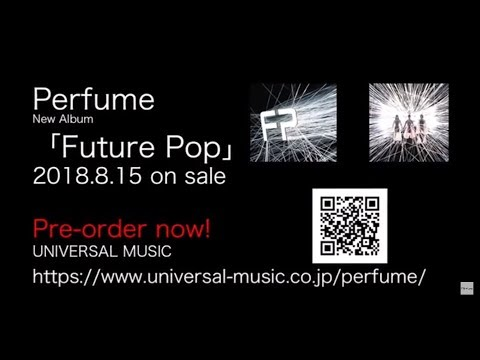 「Future Pop」 (Teaser)