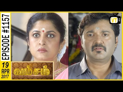 Vamsam - வம்சம் | Tamil Serial | Sun TV |  Epi 1157 | 19/04/2017