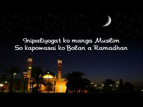 Bolan a Ramadhan Video Lyrics by GEEPEE (Maranao Song)