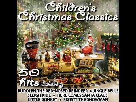 Various Artists - Children's Christmas Classics [Full Album]