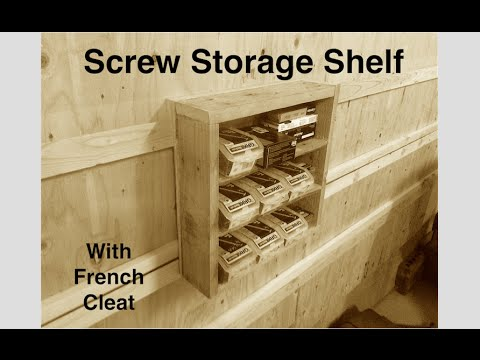 Screw Storage Shelving For My French Cleat Wall 002