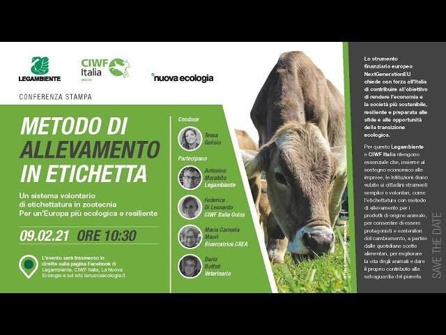 Metodo di allevamento in etichetta. Conferenza stampa