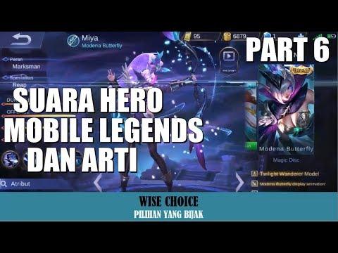 SUARA HERO MOBILE LEGENDS BESERTA ARTI (Bahasa Indonesia) Part 6
