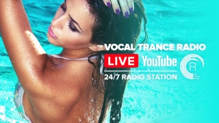 �������� ���� Vocal Trance Radio   Uplifting · 24/7 Live Stream ������