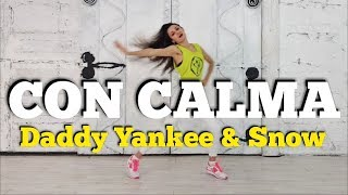 CON CALMA - Daddy Yankee & Snow | ZIN 80 | ZUMBA Fitness