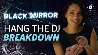 Black Mirror Season 4 Hang The DJ Breakdown And Easter Eggs!