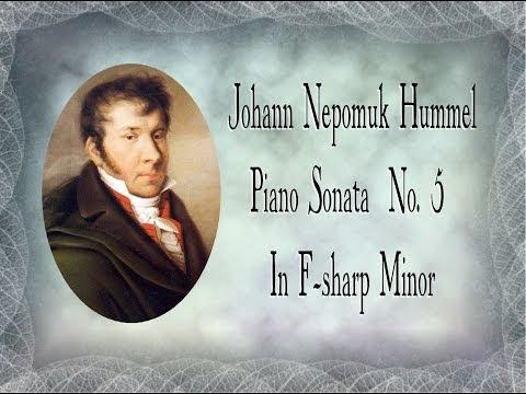 Hummel - Piano Sonata No. 5 In F-sharp Minor Op.  81