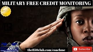 New Military Benefit Coming Late 2019 - Free Credit Monitoring From Transunion, Equifax, & Experian