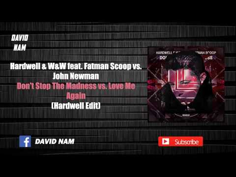Don't Stop The Madness Vs. Love Me Again (Hardwell Edit) [David Nam Remake]