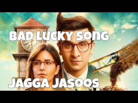 Bad lucky song jagga jasoos | ranbir kapoor | katrina kaif
