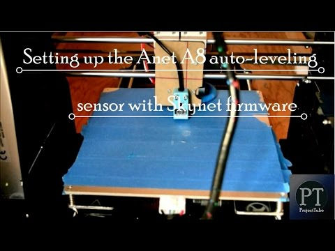 How to set up the Anet A8 3D Printer Auto Bed Leveling Sensor with Skynet Firmware