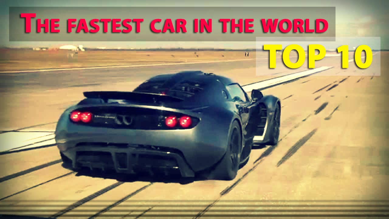 the fastest car in the world top 10 youtube. Black Bedroom Furniture Sets. Home Design Ideas