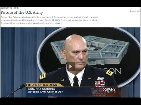 Army Chief of Staff General Ray Odierno: Future of the U.S. Army