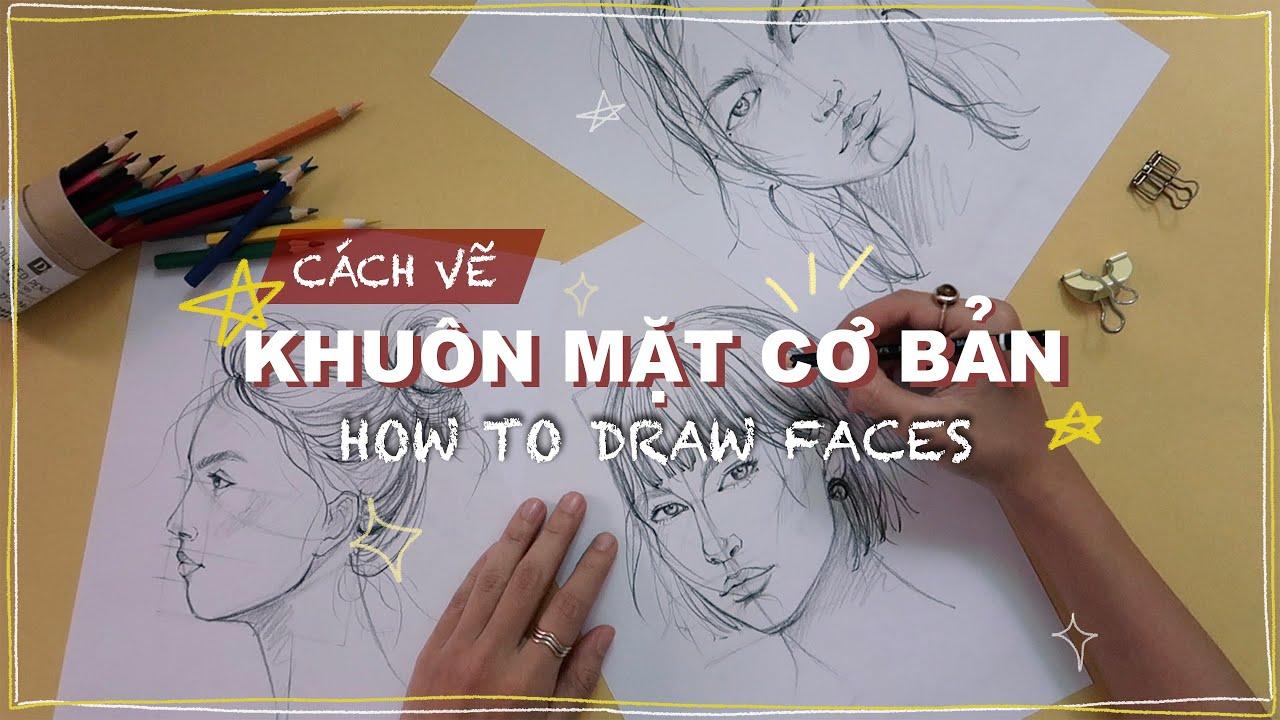 cách vẽ khuôn mặt cơ bản ✍️ how to draw faces